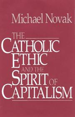 The Catholic Ethic And The Spirit Of Capitalism