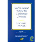God`s Country: Taking the Declaration Seriously
