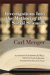 Investigations into the Method of the Social Sciences with Special Reference to Economics