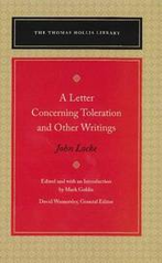 A Letter Concerning Toleration and Other Writings