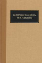 Judgments on History and Historians