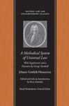 A Methodical System of Universal Law: Or, the Laws of Nature and Nations, with Supplements and a Discourse by George Turnbull