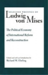 The Political Economy of International Reform and Reconstruction