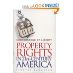 Property Rights in 21st Century America