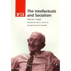 The Intellectuals and Socialism