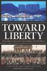 Toward Liberty