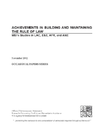 Achievements in Building and Maintaining the Rule of Law