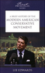 A Brief History of the Modern American Conservative Movement