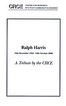 Ralph Harris: 10th December 1924--19th October 2006: A Tibute by the CRCE