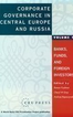 Corporate governance in Central Europe and Russia, I