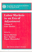 Labor Markets in an Era of Adjustment