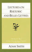 Lectures on Rhetoric and Belles Lettres