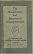 The Measurement and Behavior of Unemployment