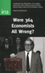 Were 364 Economists All Wrong?