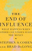 The End of Influence