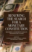 Renewing the Search for a Monetary Constitution