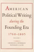 American Political Writing During the Founding Era: 1760–1805