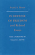 In Defense of Freedom and Related Essays