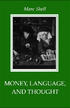 Money, Language, and Thought