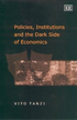 Policies, Institutions and the Dark Side of Economics