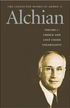 The Collected Works of Armen A. Alchian