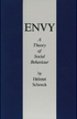 Envy: A Theory of Social Behaviour