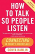 How To Talk So People To Listen