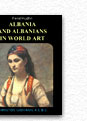 Albania and Albanians in World Art