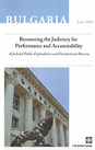 Bulgaria. Resourcing the Judiciary for Performance and Accountability