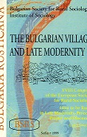 The Bulgarian Village and Late Modernity