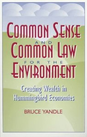 Common Sense and Common Law for the Еnvironment
