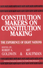 Constitution Makers on Constitution Making