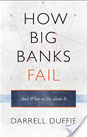 How Big Banks Fail, And What To Do About It