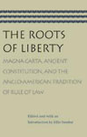 The Roots of Liberty