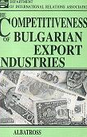 The Competitiveness of Bulgarian Export Industries