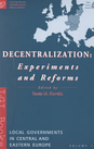Decentralization: Experiments and   Reforms